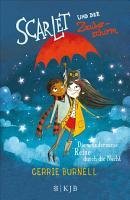 Scarlet und der Zauberschirm     Die wundersame Reise durch die Nacht PDF