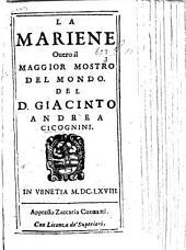 La Mariene, ouero il Maggior mostro del mondo. A tragedy