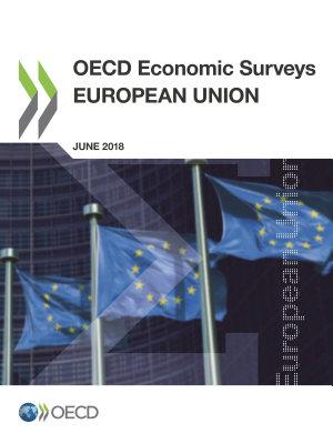 OECD Economic Surveys  European Union 2018 PDF