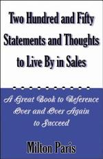 250 Statements and Thoughts to Live by in Sales