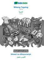 BABADADA black and white  Wikang Tagalog   Arabic  in arabic script   biswal na diksyunaryo   visual dictionary  in arabic script  PDF
