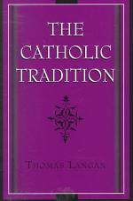 The Catholic Tradition