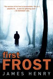 First Frost: A Mystery