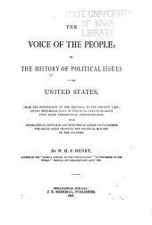 The Voice of the People; Or, the History of Political Issues in the United States ...