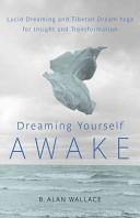 Dreaming Yourself Awake PDF