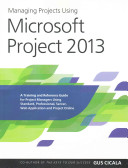 Managing Projects Using Microsoft Project 2013 Book PDF