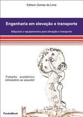 Engenharia Em Elevação E Transporte