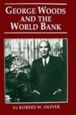 George Woods and the World Bank
