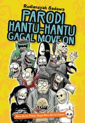 Parodi Hantu-Hantu Gagal Move On