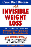 Cure Diet Disease With Invisible Weight Loss