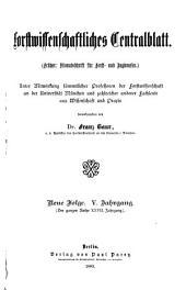 Forstwissenschaftliches Centralblatt: Band 5