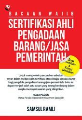 Bacaan Wajib Sertifikasi Ahli Pengadaan Barang/Jasa Pemerintah