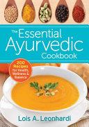 The Essential Ayurvedic Cookbook