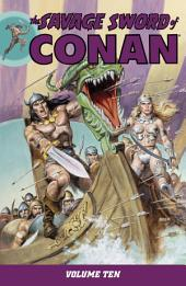 The Savage Sword of Conan Volume 10: Volume 10