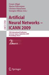 Artificial Neural Networks – ICANN 2009: 19th International Conference, Limassol, Cyprus, September 14-17, 2009, Proceedings, Part 2