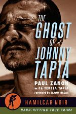 The Ghost of Johnny Tapia