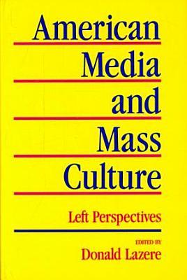 American Media and Mass Culture PDF