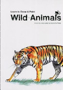 Learn to Draw and Paint Wild Animals PDF