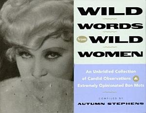 Wild Words from Wild Women