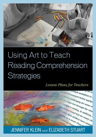 Using Art to Teach Reading Comprehension Strategies PDF