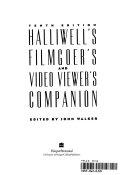 Halliwell s Filmgoer s and Video Viewer s Companion PDF