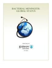 Bacterial Meningitis: Global Status: 2017 edition