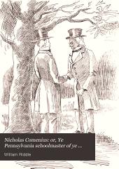 Nicholas Comenius: Or, Ye Pennsylvania Schoolmaster of Ye Olden Time