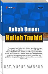 KULIAH UMUM KULIAH TAUHID