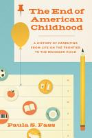 The End of American Childhood PDF