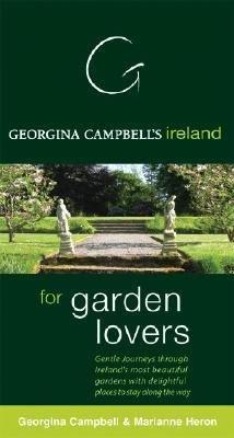 Georgina Campbell s Ireland for Garden Lovers