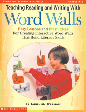 Teaching Reading and Writing with Word Walls PDF
