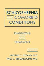 Schizophrenia and Comorbid Conditions: Diagnosis and Treatment