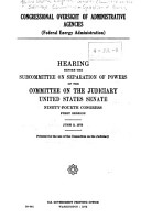 Congressional Oversight of Administrative Agencies  Federal Energy Administration  PDF
