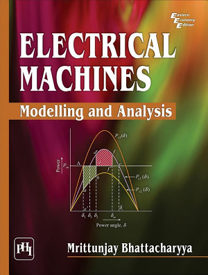 ELECTRICAL MACHINES   MODELLING AND ANALYSIS PDF
