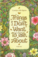 Things I Don t Want to Talk About Book