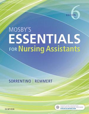 Mosby s Essentials for Nursing Assistants   E Book
