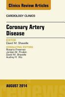 Coronary Artery Disease  An Issue of Cardiology Clinics  PDF