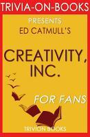 Creativity  Inc   By Ed Catmull  Trivia On Books  PDF