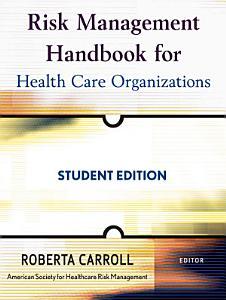 Risk Management Handbook for Health Care Organizations PDF