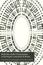 Bullettino della Commissione archeologica comunale di Roma: Volume 22