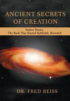 Ancient Secrets of Creation PDF