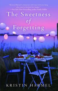 The Sweetness of Forgetting Book