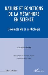 Nature et fonctions de la métaphore en science: L'exemple de la cardiologie
