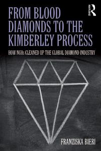 From Blood Diamonds to the Kimberley Process Book