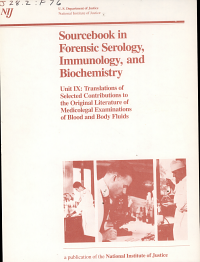 Sourcebook in Forensic Serology  Immunology  and Biochemistry