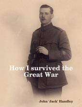 How I Survived the Great War