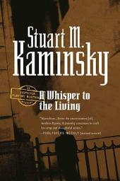 A Whisper to the Living: An Inspector Porfiry Rostnikov Mystery