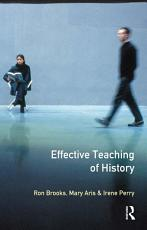 The Effective Teaching of History PDF