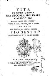 Vita di monsignore fra Niccola Molinari capuccino missionario apostolico ... umiliata alla Santita di nostro signore Pio sesto gloriosamente regnante [Fra Bonifazio da Nizza]