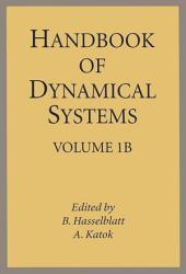 Handbook of Dynamical Systems: Volume 1B